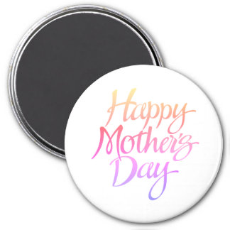 Happy Mother's Day 3 Inch Round Magnet