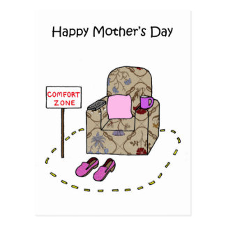 Happy Mother's Day Comfort Zone. Postcard
