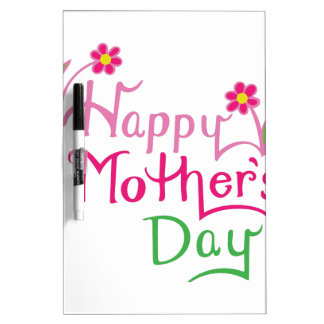Happy Mothers Day Dry-Erase Whiteboard