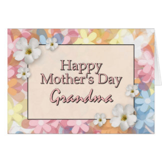 Happy Mother's Day Grandma Greeting Card