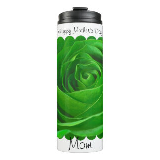 """Happy Mother's Day"" Green Rose Floral Photography Thermal Tumbler"