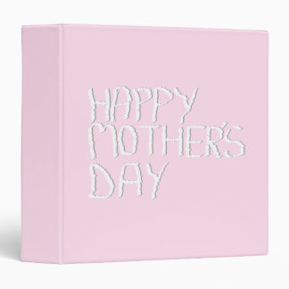 Happy Mothers Day. In pink and White. Custom 3 Ring Binders