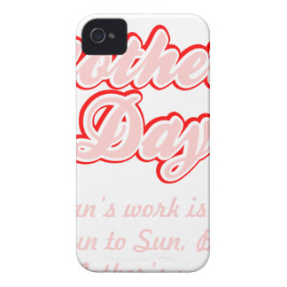 Happy Mothers Day Mothers Work Is Never Done Shirt iPhone 4 Case-Mate Case