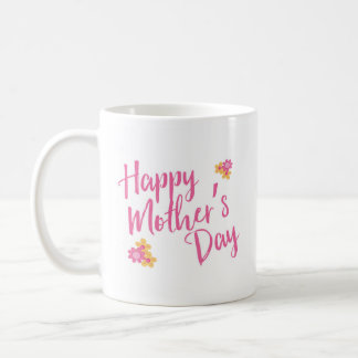 Happy Mother's Day, Pink Yellow Flowers Mug