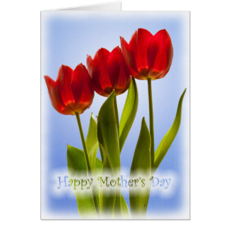 Happy Mother's Day - Three Red Tulips Greeting Card