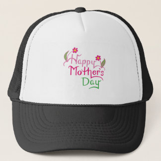 Happy Mothers Day Trucker Hat