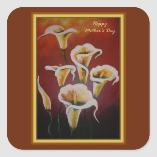 Happy Mother's Day - White Calla Lilies Square Sticker