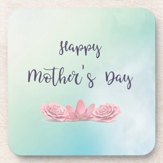 Happy-Mothers-Day-with-pink-Flowers Beverage Coasters
