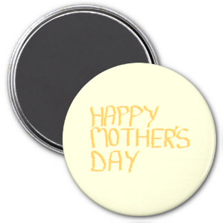Happy Mothers Day. Yellow. 3 Inch Round Magnet