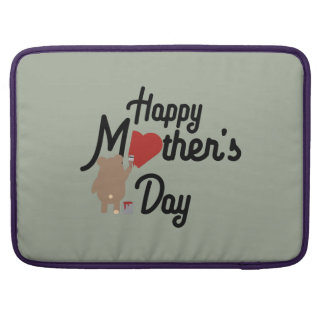 Happy Mothers day Zg6w3 Sleeve For MacBook Pro