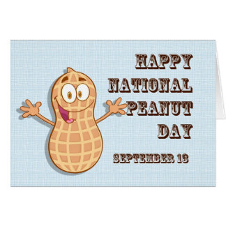 Happy National Peanut Day September 13 Card