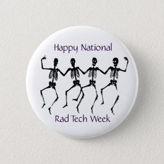Happy National Rad Tech Week 2 Inch Round Button