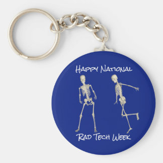 """Happy National Rad Tech Week"" with Skeletons Basic Round Button Keychain"
