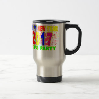 HAPPY NEW YEAR 2017 party Travel Mug