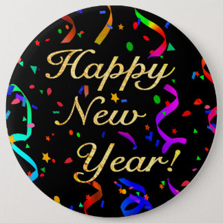 """Happy New Year!"" colossal 6-inch button"
