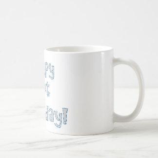Happy Not Monday! Coffee Mug