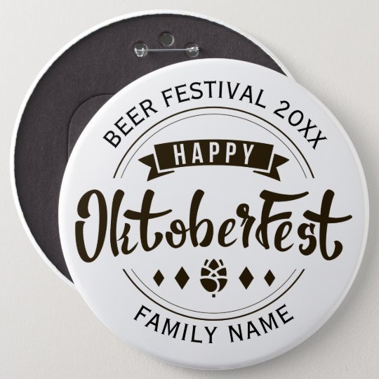 Happy Octoberfest Modern Typography Template 4 6 Inch Round Button