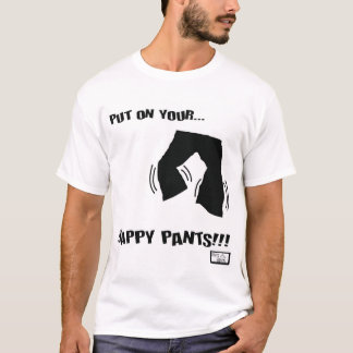 Happy Pants T-Shirt