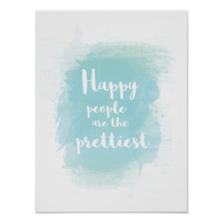 Happy people are the prettiest watercolor poster