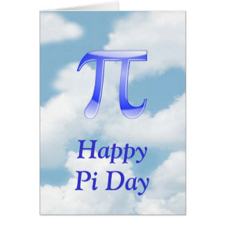 Happy Pi Day Pi in the sky with blue clouds Card