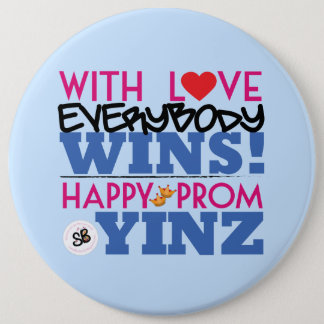 Happy Pink Prom Yinz Mega Button Pin