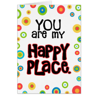 Happy Place Valentine Love Card