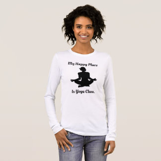 Happy Place  - Yoga Class Long Sleeve T-Shirt