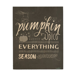 Happy Pumpkin Spice Everything Season Wood Sign