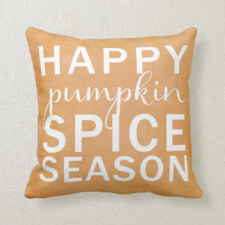 Happy pumpkin spice season- orange throw pillow