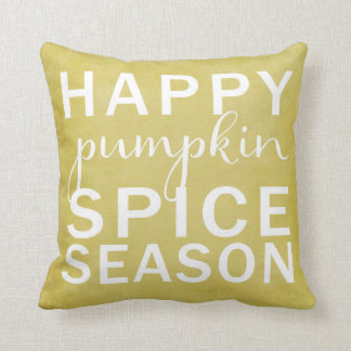 Happy pumpkin spice season- yellow throw pillow