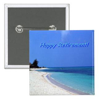 Happy Retirement - Blue sky, blue ocean 2 Inch Square Button