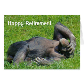 Happy Retirement - Chimpanzee Greeting Card