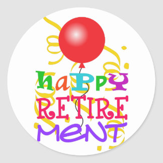 Happy Retirement Classic Round Sticker