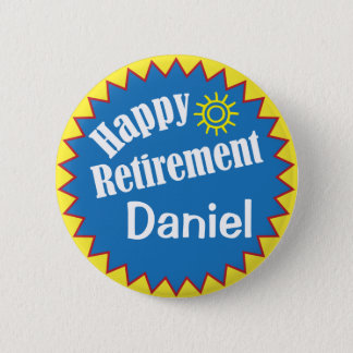 Happy Retirement Party Personalized 2 Inch Round Button
