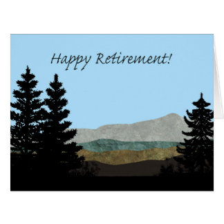 Happy Retirement! Pine Trees Silhouettes Mountains Card