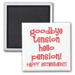 Happy Retirement! Tshirts and Retiree Gifts Fridge Magnets
