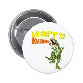 Happy Roaring 2 Inch Round Button