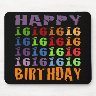 Happy Sixteenth Birthday! Mouse Pad