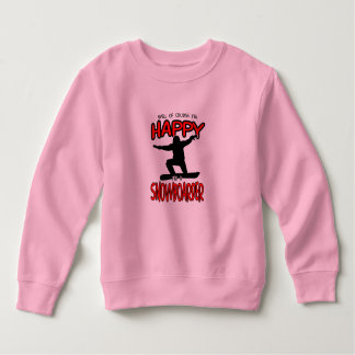 Happy SNOWBOARDER (Black) Sweatshirt