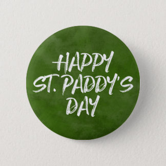 Happy St. Paddy's Day 2 Inch Round Button