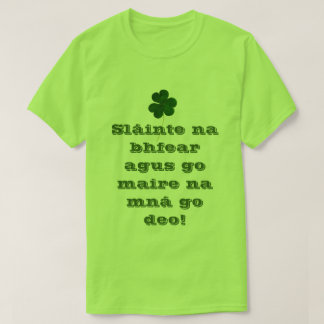 Happy St. Patrick Cheers Funny Irish Sláinte Tee Shirts