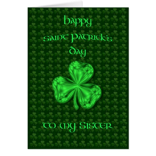 Happy St. Patrick's Day Sister Shamrock Card