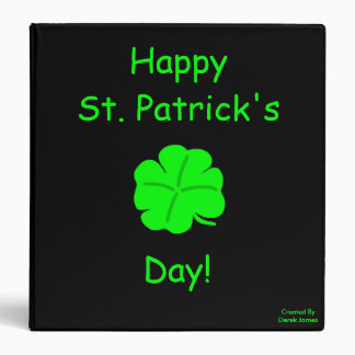 Happy St. Patrick's Day!  3 Ring Binder