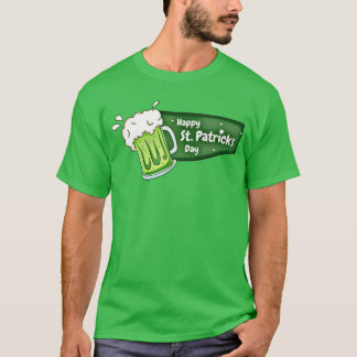 Happy St Patricks Day Beer Banner T-Shirt