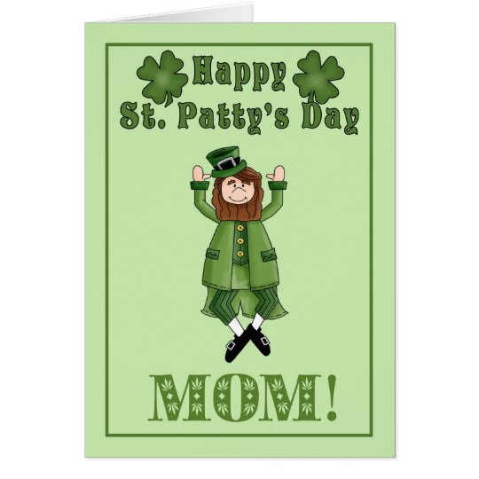 Happy St. Patty's Day Mom - Leprechaun & shamrocks Card