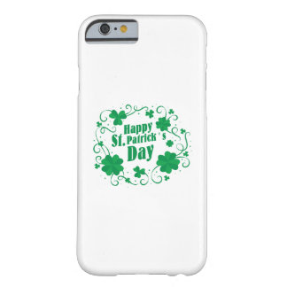 Happy St Saint Patrick's Day Barely There iPhone 6 Case
