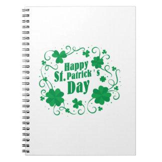 Happy St Saint Patrick's Day Notebook