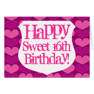 Happy Sweet 16 Birthday card with hearts