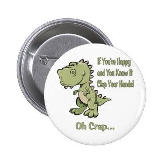 Happy T-Rex 2 Inch Round Button