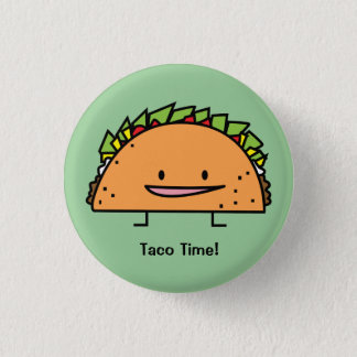 Happy Taco corn shell beef meat salsa Mexican food 1 Inch Round Button
